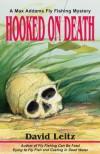 Hooked on Death - David Leitz