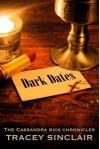 Dark Dates (Cassandra Bick Chronicles ) - Tracey Sinclair