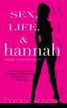 Sex, Life, & Hannah: Volume 1, Winter Season - Dorota Skrzypek