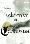 Evolutionism and Creationism - Ben Sonder