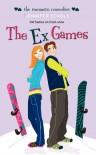 The Ex Games (Simon Romantic Comedies) - Jennifer Echols