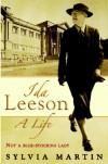 Ida Leeson: A Life - Sylvia Martin