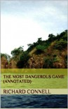 The Most Dangerous Game (Annotated) - Richard Connell