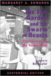 The Fair Garden and the Swarm of Beasts: The Library and the Young Adult - Margaret A. Edwards, Betty Carter
