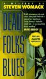 Dead Folks' Blues - Steven Womack