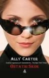 Ostatni skok  - Ally Carter, Czub Marta