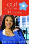 Out with the In Crowd (The Reinvention of Skylar Hoyt) - Stephanie Morrill