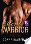Silent Warrior  - Donna Kauffman