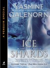Ice Shards (Otherworld Novella) - Yasmine Galenorn
