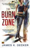 The Burn Zone - James K. Decker