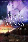 Colters' Daughter (Colters' Legacy) - Maya Banks
