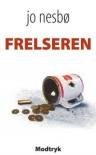 Frelseren (in Danish) - Jo Nesbø