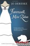Farewell, Miss Zukas - Jo Dereske