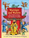 Warriors and Wailers: One Hundred Ancient Chinese Jobs You Might Have Relished or Reviled (Jobs in History) - Sarah Tsiang
