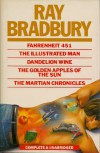 Fahrenheit 451 ; The Illustrated Man ; Dandelion Wine ; The Golden Apples Of The Sun ; The Martian Chronicles - Ray Bradbury