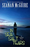 In Sea-Salt Tears - Seanan McGuire