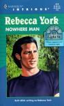 Nowhere Man - Rebecca York