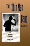 The Thinman Band: Denver - Marie Kinneer