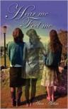 Hear Me Feel Me - Ann Marie Axisa