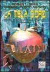La mela d'oro (Illuminatus 2) - Robert Shea, Robert Anton Wilson