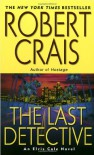 The Last Detective - Robert Crais
