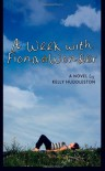 A Week with Fiona Wonder: A Novel - Kelly Huddleston