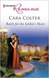 Battle for the Soldier's Heart - Cara Colter