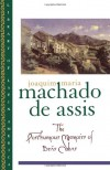 The Posthumous Memoirs of Brás Cubas - Machado de Assis