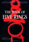 The Book of Five Rings (Bushido--The Way of the Warrior) - Miyamoto Musashi, William Scott Wilson, Shiro Tsujimura
