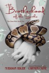 The Brotherhood of the Snake: The Glass Wall - Madison Adler