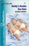 Daddy's Double Due Date - Belinda Barnes