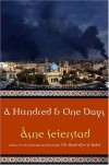 A Hundred and One Days - Åsne Seierstad