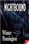Night Bound - Winter Pennington