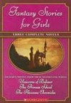 Fantasy Tales for Girls Bind-up - Craig Walker, Jane B. Mason, Sarah Hines Stephens, Craig Walker