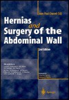Hernias and Surgery of the Abdominal Wall - Jean-Paul Chevrel, E. Goldstein, N. Marston