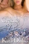 Cradle Of Dreams (Time Travel Erotic Romance) - Keta Diablo