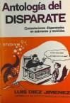 Antología del disparate - Luis Diez Jimenez