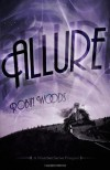 Allure: A Watcher Series Prequel - Robin  Woods