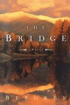 The Bridge - Lisa Tawn Bergren