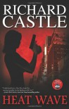 Heat Wave (Nikki Heat) - Richard Castle