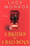 3 Brides for 3 Bad Boys - Lucy Monroe