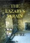 THE LAZARUS STRAIN (Dr Steven Dunbar) - Ken McClure