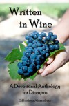 Written In Wine: A Devotional Anthology For Dionysos - Bibliotheca Alexandrina