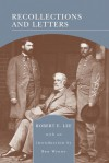 Recollections and Letters (Barnes & Noble Library of Essential Reading) - Robert Edward Lee Jr., Robert Lee, Ben Wynne