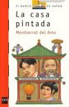 La Casa Pintada - Montserrat Del Amo