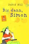 Bis dann, Simon - David Hill