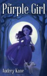 The Purple Girl - Audrey Kane, Tory & Norman Taber