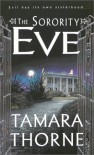 The Sorority: Eve - Tamara Thorne