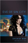 Eve of Sin City - S.J. Day