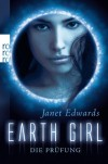 Earth Girl: Die Prüfung  - Janet  Edwards, Julia Walther